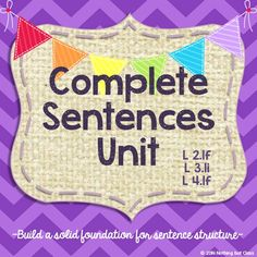 This week's worth of well-rounded resources will help your students to truly understand complete sentences, before you deepen and expand their sentence-writing abilities. Give your students a great foundation using this set of materials! Includes 2 anchor charts, a song, a game, an art activity, practice pages, and a quick assessment.