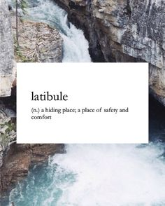 Latibule: a hiding place; a place of safety and comfort Unusual Words, Weird Words, Rare Words, Unique Words, Cool Words, Fancy Words, Big Words, Pretty Words, Beautiful Words