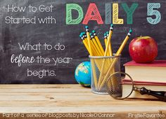 Firstie Favorites: How to Get Started with Daily 5: What to do before the year begins