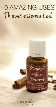 10 Amazing Uses for Thieves Essential Oil - This one belongs in every home!