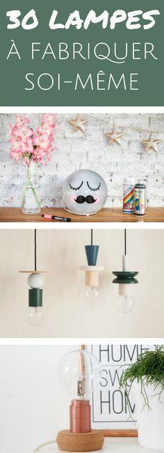 DIY 30 lampes tendances à fabriquer soi-même