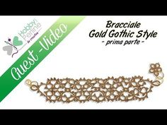 Bracciale Gold Gothic Style | TUTORIAL - HobbyPerline.com - YouTube