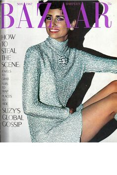 Click through for a few of Bill Silano's chicest vintage magazine cover photography for BAZAAR: NOVEMBER 1967