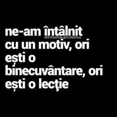 Voiam sa fi o binecuvântare dar ai ales sa fi o lecție. Și a durut Gangster Quotes, Badass Quotes, Snap Quotes, Love Quotes, Motivational Words, Inspirational Quotes, My Love Poems, Strong Words, Cute Texts