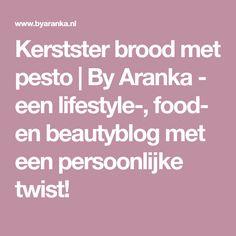 Kerstster brood met pesto | By Aranka - een lifestyle-, food- en beautyblog met een persoonlijke twist!