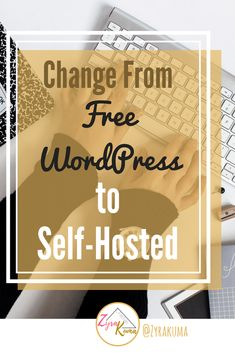 Change From Free WordPress to Self-Hosted