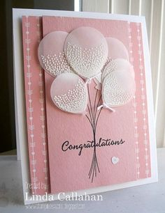 handmade card from Stampin' Seasons: Balloon Celebration . luv the punched vellum balloons with embossed texture .Emboss white on vellum using the Balloon Celebration kit to create this handmade congratulations card. Baby Girl Cards, Happy Birthday Cards, Birthday Greetings, Kids Cards, Anniversary Cards, Greeting Cards Handmade, Scrapbook Cards, Homemade Cards, Handmade Birthday Cards