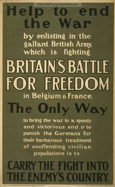 Help to end the war by enlisting ... carry the fight into the enemy's country. Date Created/Published: London : Parliamentary Recruiting Committee, 1915   British WW1 Propaganda Poster