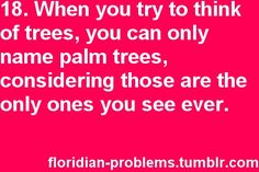 Floridian Problems. yep