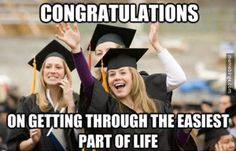 Congratulations on finishing High School