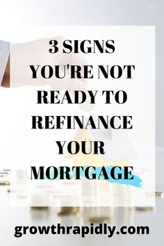 Refinancing your mortgage may be a good idea if you get a lower interest rate or lose private mortgage insurance. However, there are disadvantages too. Learn the signs that you're not to refinance just yet. mortgage hacks, refinancing tips, refinance your mortgage, growthrapidly Private Mortgage Insurance, Mortgage Tips, Good Credit Score, Improve Your Credit Score, Budgeting Finances, Budgeting Tips, Current Mortgage Rates, Mortgage Quotes