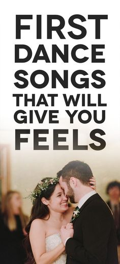 When you pick out first dance songs for your wedding, you something personal, that reflects you both, and something AMAZING. Here is the comprehensive list to pick from.