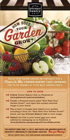 To celebrate the over 40 fresh produce items in each Corner Bakery Cafe every day, we want to see what kind of bountiful garden you imagine. For full contest details, visit https://www.facebook.com/cornerbakerycafe/notes. @Corner Bakery Cafe