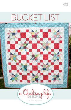 Paper quilt pattern to make the Bucket List patchwork quilt. Finished quilt measures 50 x 50 and is perfect for a wall hanging, picnic quilt, or