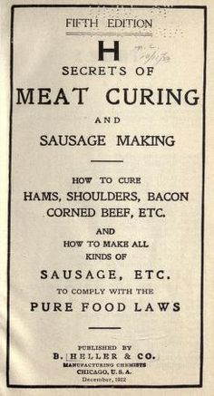 Secrets of meat curing and sausage making : how...
