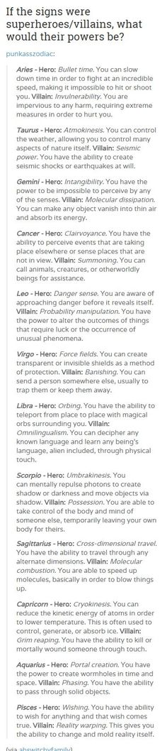 your zodiac sign as   As a Sagittarius I am happy to be a villain and blow things up.: