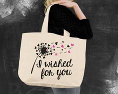 I Wished for You Tote Bag
