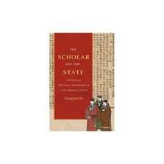 Scholar and the State : Fiction As Political Discourse in Late Imperial China (Reprint) (Paperback)