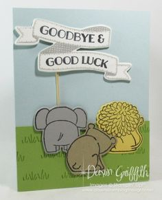 Dawns Stamping Thoughts, Stamping Up, Goodbye And Good Luck, Goodbye Cards, Good Luck Cards, Welcome Card, Animal Cards, Baby Kind, Kids Cards