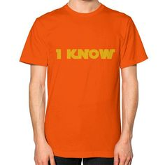 I-Know Unisex T-Shirt (on man)