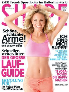 Die neue SHAPE ist da! Dieses Mal mit dem großem Lauf-Guide, Tipps für schlanke Arme und Yoga-Moves mit Happy-Faktor!