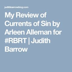 My Review of Currents of Sin by Arleen Alleman for #RBRT | Judith Barrow