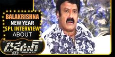 Balakrishna New Year 2016 Special Interview Video Balakrishna New Year 2016 Special Interview Video Balakrishna Dictator Movie Interview HD Balakrishna Dictator Nandamuri Balakrishna new year special interview video Balakrishna New Year Special Interview Balakrishna New Year Special Interview about Dictator Movie