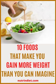Many people have a great habit of eating a salad with lettuce, tomatoes, carrots, and other very healthy vegetables. Until then, perfect! But they ruin everything when they decide to season their salads with those... #GainWeight #Foods Gain Weight Fast, Trying To Lose Weight, Weight Loss, Food Combining, Bad Food, Healthy Vegetables, Salads, Foods, Make It Yourself