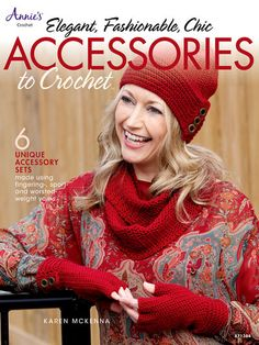 Maggie's Crochet · Elegant, Fashionable, Chic: Accessories to Crochet