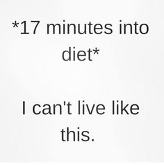 Most Funny Quotes Funny Quotes for Anyone Who Loves Food - Quotes Daily Diet Motivation Quotes, Funny Diet Quotes, Food Humor Quotes, Funny Humor, Food Meme, Funny Sarcasm, Smoothies, Smoothie Diet, Diet Soup Recipes