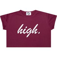 High Crop Top T Shirt Tee Womens Girl Funny Fun Tumblr Hipster Swag... ($14) ❤ liked on Polyvore