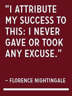No excuses. #success