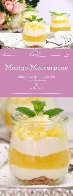 Super leckere!!!! Mango-Schichtdessert mit cremiger Mascarponecreme