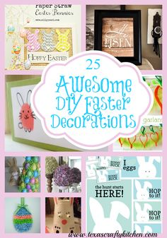 25 Awesome DIY Easter Decorations/ Texas Crafty Kitchen