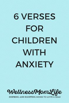 6 Verses for Children with Anxiety - If your child has ever struggled with anxiety, here's some verses that can help! Memorizing Scripture can be incredibly powerful for kids in this situation.