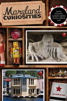 Maryland Curiosities: Quirky Characters, Roadside Oddities & Other Offbeat Stuff