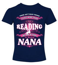 Coolest NANA love READING !  #idea #shirt #image