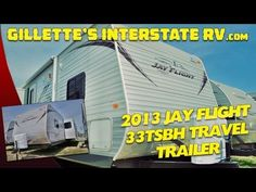 2013 JAY FLIGHT 33BHTS BUNK HOUSE TRAVEL TRAILER BY JAYCO RV --- Gillettes Interstate RV Jayco Rv, Rv Videos, Glamping, Youtube, House, Travel, Viajes, Home, Haus