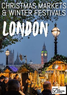 Best London Christmas Markets and Winter Festivals - Winter is coming! Dress up warm and explore the Best London Christmas Markets and Winter Festivals in England London Christmas Market, Best Christmas Markets, Christmas Travel, Christmas Ideas, Holiday Travel, Christmas Fashion, Winter Festival, Festivals In England, Travel Tips
