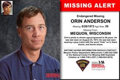 ORIN ANDERSON, Age Now: 59, Missing: 08/26/1973. Missing From MEQUON, WI. ANYONE HAVING INFORMATION SHOULD CONTACT: Mequon Police Department (Wisconsin) 1-262-242-3500.