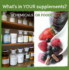 Vitamins: If it was made IN a plant, don't take it. If it was made BY a plant, take it.