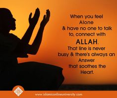 When you feel alone and have no one to talk to, connect with Allah. That line's never busy & there's always an answer that soothes the heart When You Feel Alone, Feeling Alone, Poetry Photos, Quran Book, Islam Religion, Life Choices, Forgive Me, Business Motivation, Reality Quotes