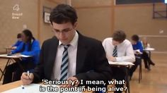 How I feel every time I take a test. The Inbetweeners. British Memes, British Comedy, British Humour, Inbetweeners Quotes, Gcse Past Papers, Comedy Tv, Tv Quotes, Movie Quotes, Funny Quotes
