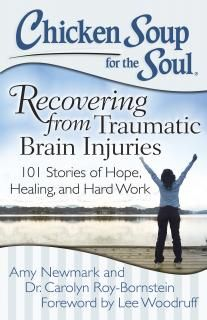 Chicken Soup For The Soul Recovering From Traumatic Brain Injuries Book Giveaway