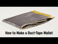 Step-by-step guide to making duct tape wallets. A duct-tape wallet is easy to make and will last for years.
