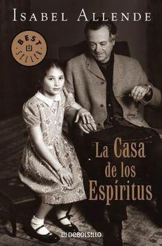 La casa de los espíritus, de Isabel Allende.  http://www.quelibroleo.com/libros/la-casa-de-los-espiritus 5-6-2012
