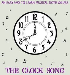 The Clock Song: An Easy Way to Learn Musical Note Values. Preschool Music, Music Activities, Reading Music, Fun Songs, Music For Kids, Elementary Music, Music Classroom, Music Lessons, Musicals