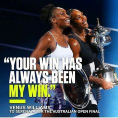 Congratulations to both of you! My Sisters Keeper, Australian Open, I Win, The World's Greatest, Venus, Finals, Famous People, Athlete, African