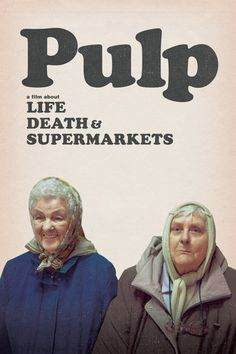 Pulp: A Film About Life, Death & Supermarkets - Florian...: Pulp: A Film About Life, Death & Supermarkets - Florian Habicht |… #Documentary