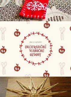 Ako vyrobiť tradičné slovenské vianočné ozdoby. Hurá, Vianoce!